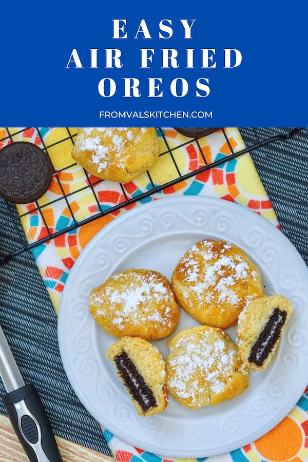 Easy Air Fried Oreos Recipe From Val's Kitchen