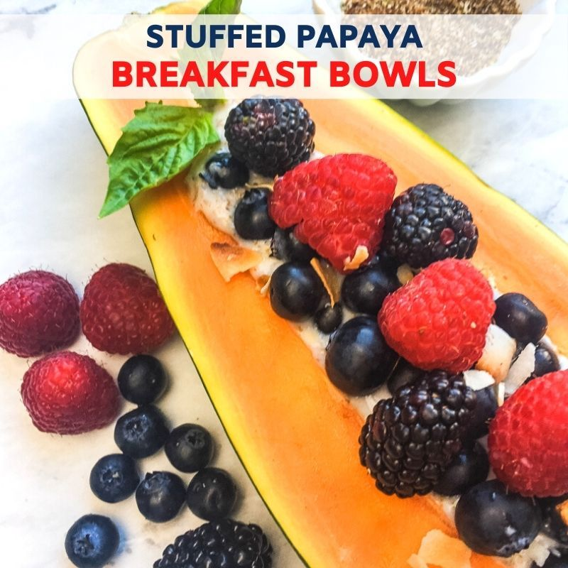 Stuffed Papaya Breakfast Bowls Recipe