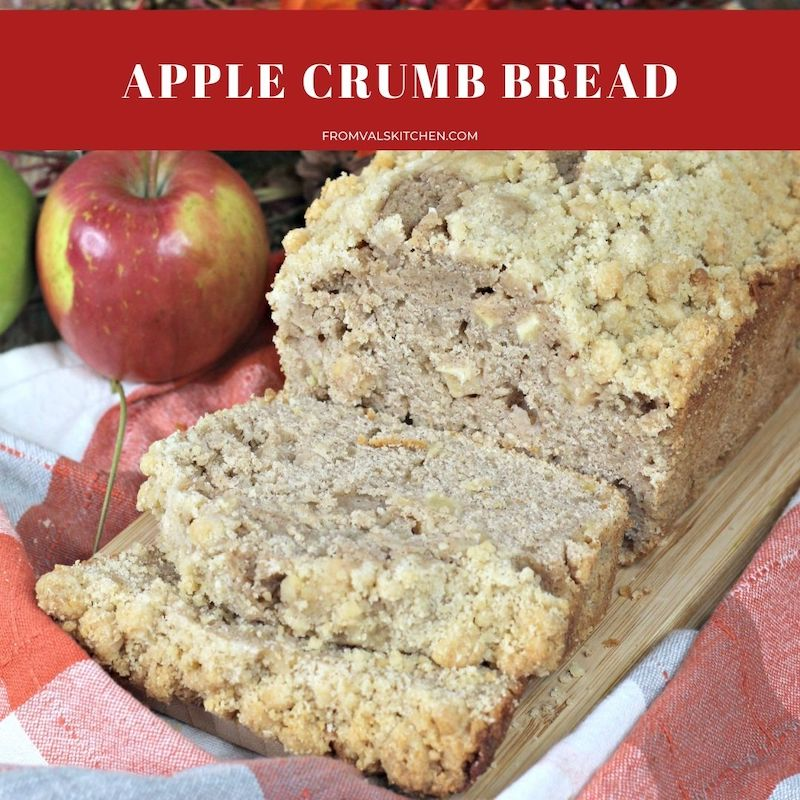 Apple Crumb Bread Recipe From Val's Kitchen