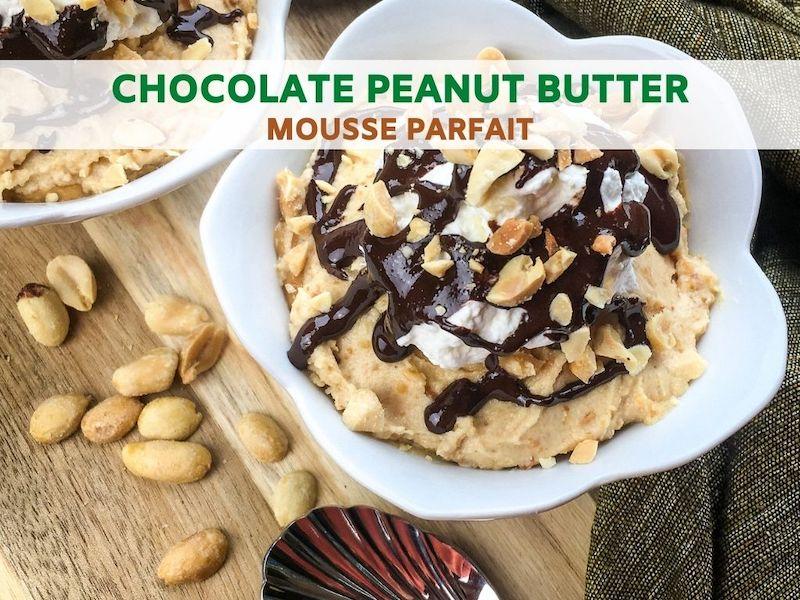 Chocolate Peanut Butter Mousse Parfait Recipe