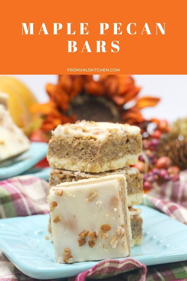 Maple Pecan Bars Recipe From Val's Kitchen
