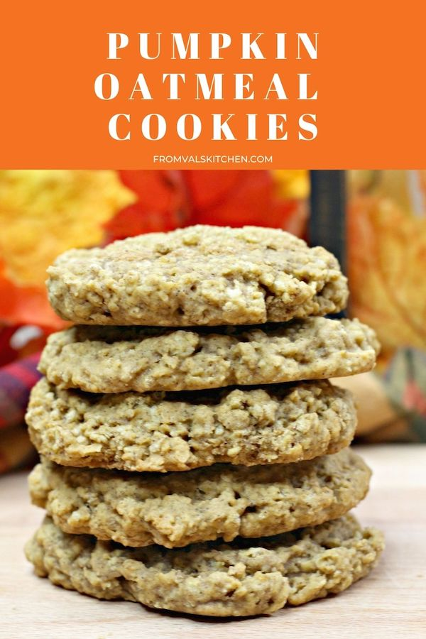Pumpkin Oatmeal Cookies Recipe From Val's Kitchen