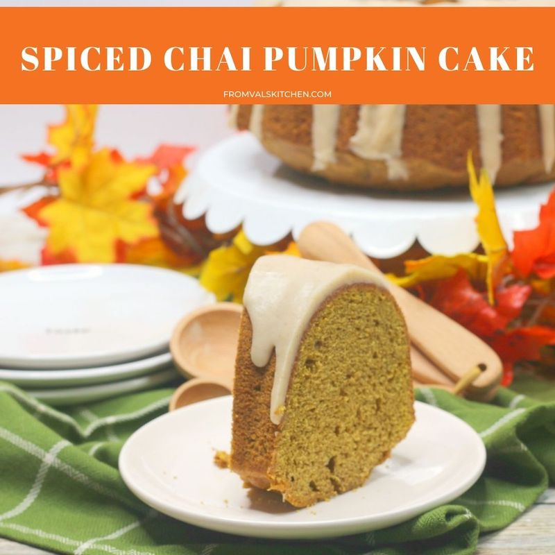 Spiced Chai Pumpkin Cake Recipe From Val's Kitchen