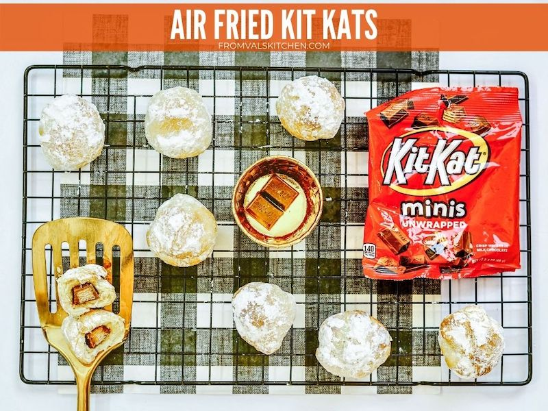 How To Make Air Fried Kit Kats - From Val's Kitchen