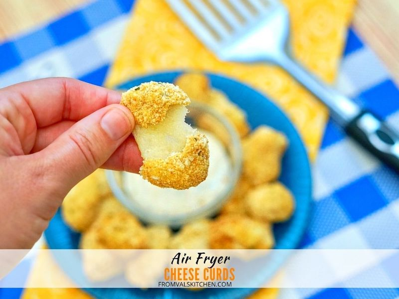 Air Fryer Cheese Curds Recipe From Val's Kitchen