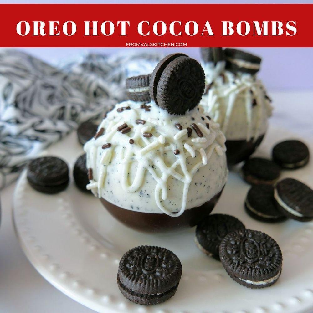 Oreo Hot Cocoa Bombs From Val's Kitchen