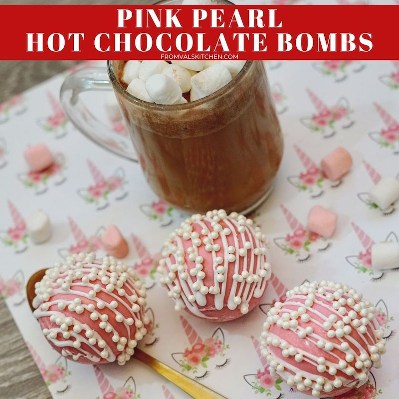 Pink Pearl Hot Chocolate Bombs From Val's Kitchen