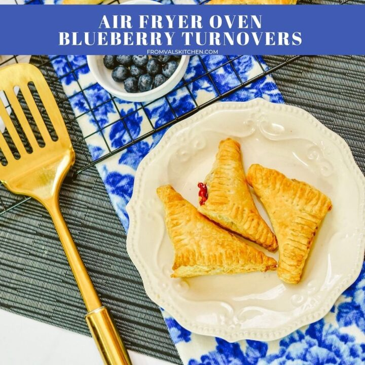Air Fryer Oven Blueberry Turnovers