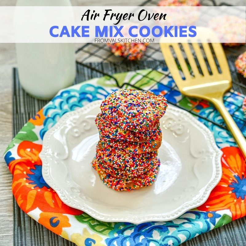 Air Fryer Cake Mix Cookies Recipe From Val's Kitchen