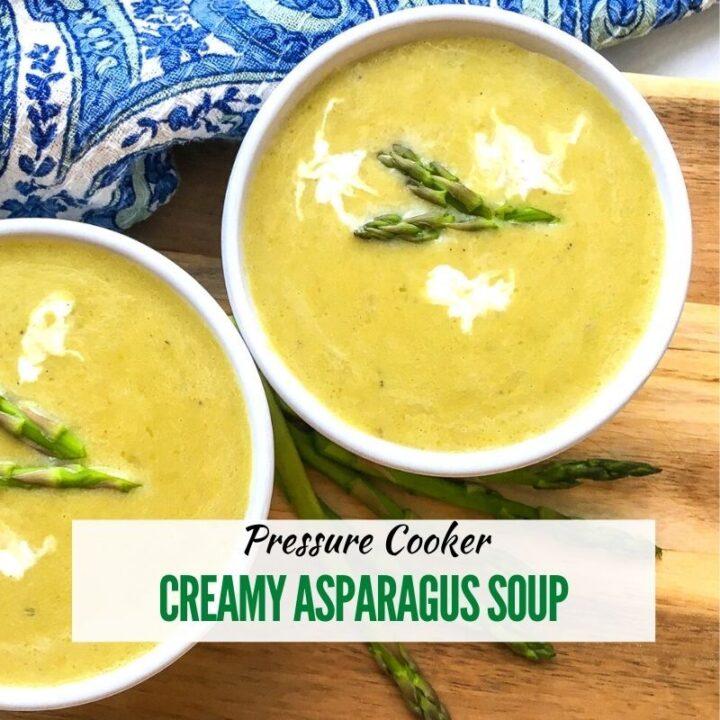 Pressure Cooker Creamy Asparagus Soup