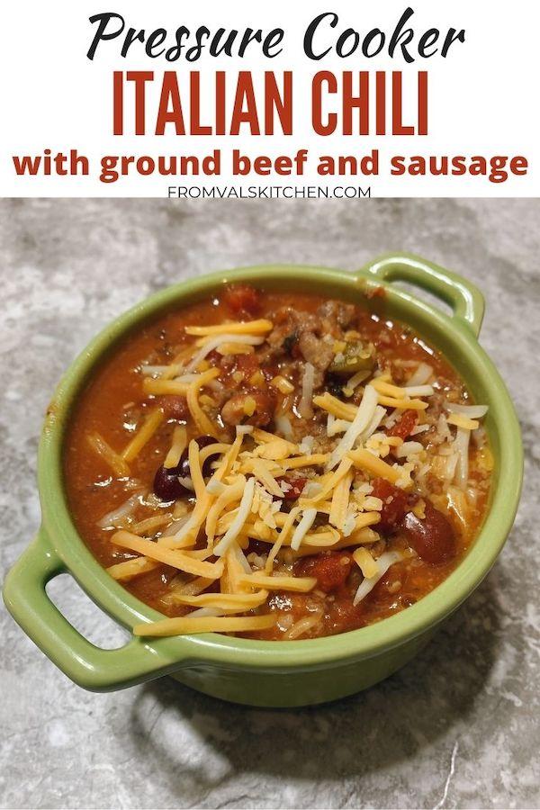 Pressure Cooker Italian Chili Recipe From Val's Kitchen