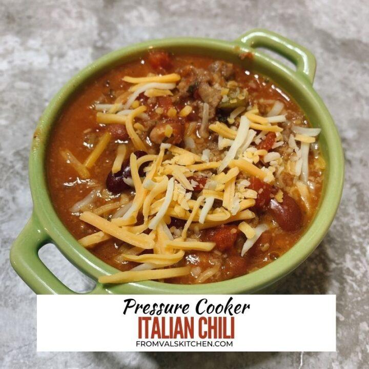 Pressure Cooker Italian Chili