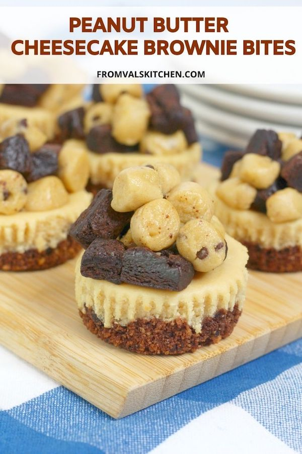 Peanut Butter Cheesecake Brownie Bites Recipe From Val's Kitchen