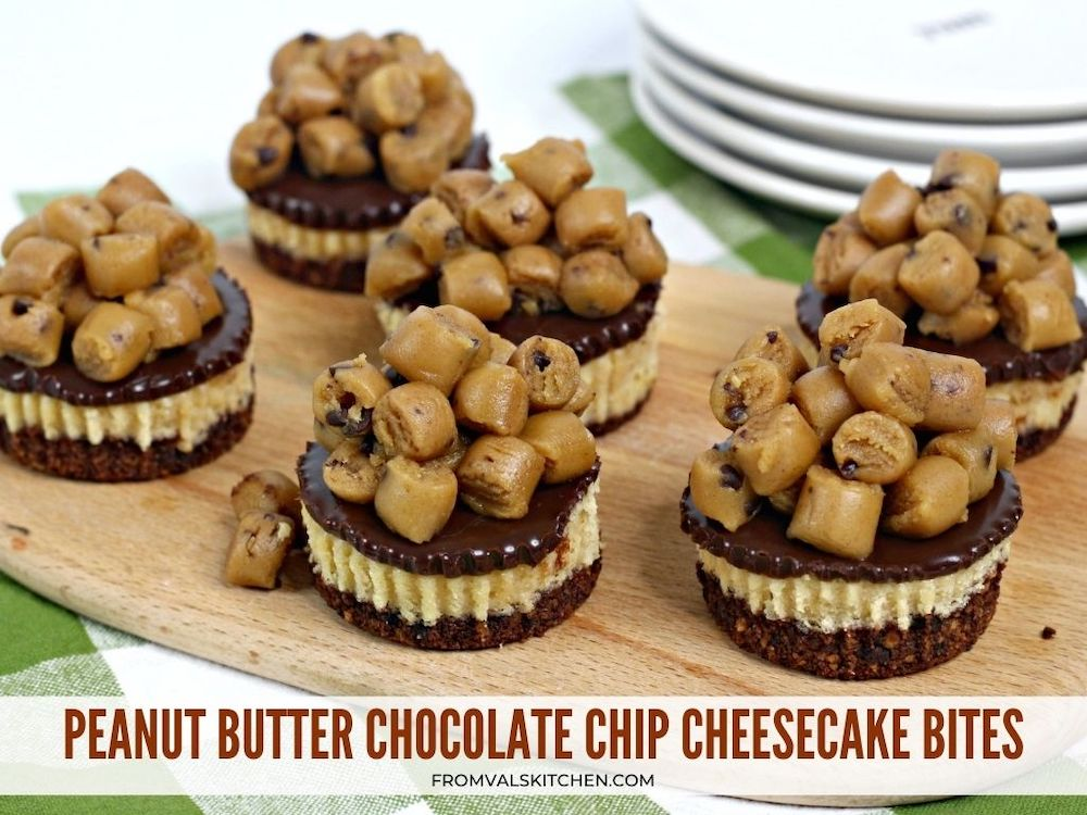 Peanut Butter Chocolate Chip Cheesecake Bites From Val's Kitchen