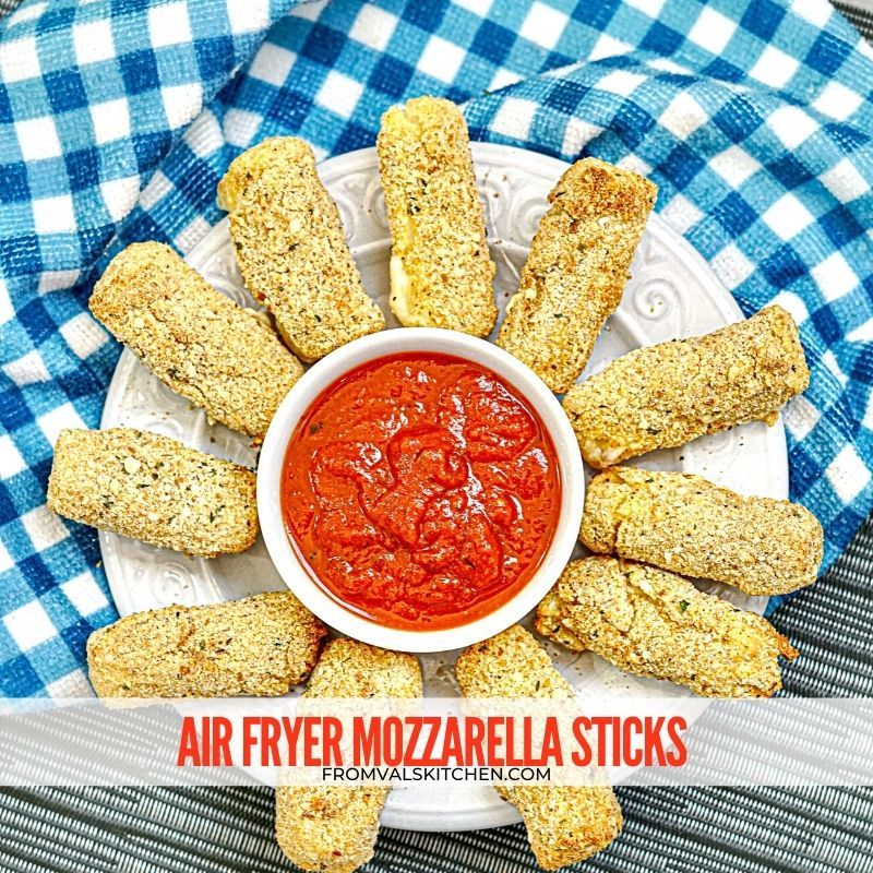 Air Fryer Mozzarella Sticks Recipe From Val's Kitchen