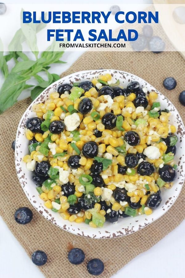 Blueberry Corn Feta Salad Recipe From Val's Kitchen